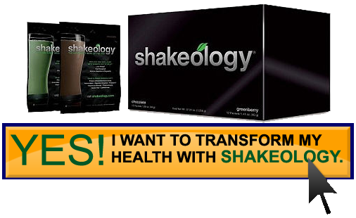 transform your life with shakeology shake today