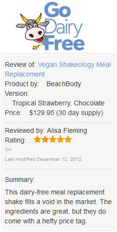 Unbiased Shakeology Reviews: Go Dairy Free.com