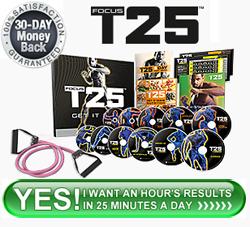 Order Focus T25!
