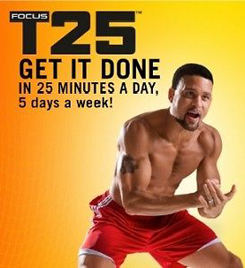 Get It Done with Focus T25!