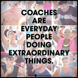 Beachbody Coaches change people's lives!