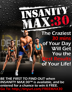 Get insane results with Insanity Max: 30! Enter for a chance to get a FREE Copy!
