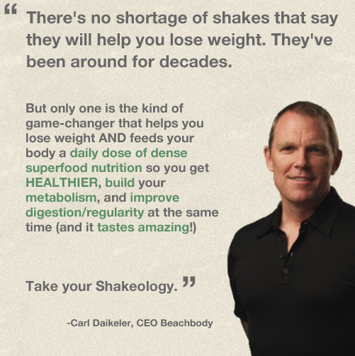 Carl on Shakeology.