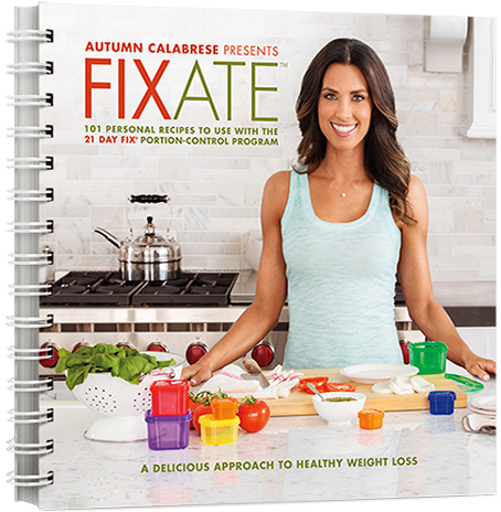 Get More 21 Day Fix Recipes with the Fixate Cookbook!