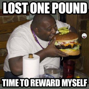 This is the wrong type of reward for achieving weight loss goals.