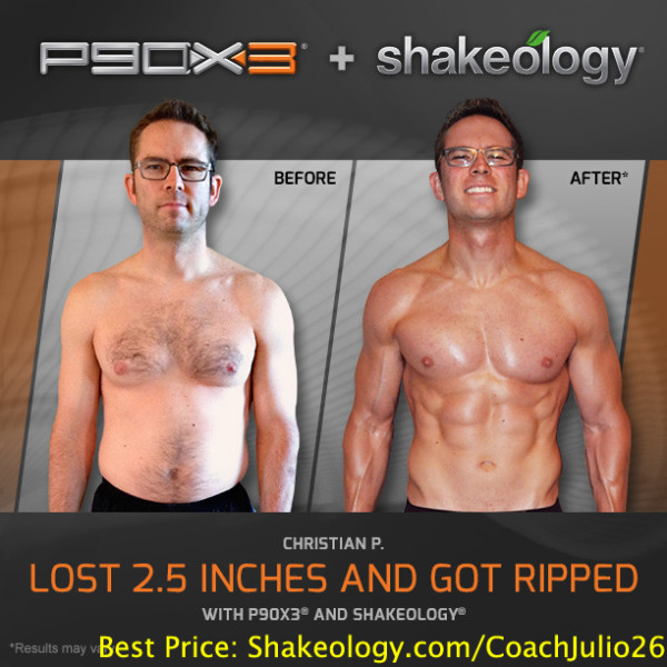 Christian Increased His Energy, Confidence, & Self Worth with P90X3 & Shakeology!