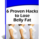 6 Proven Hacks to Lose Belly Fat